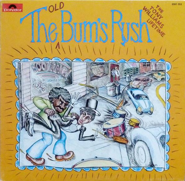 TONY WILLIAMS - The Tony Williams Lifetime : The Old Bum's Rush cover