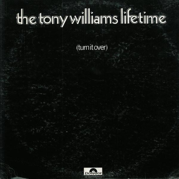 TONY WILLIAMS - The Tony Williams Lifetime : (Turn It Over) cover