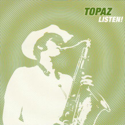 TOPAZ - Listen! cover