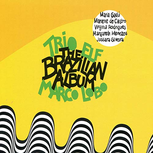 TRIO ELF - Brazilian Album cover