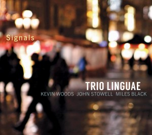 TRIO LINGUAE (KEVIN WOODS / JOHN STOWELL / MILES BLACK) - Signals cover