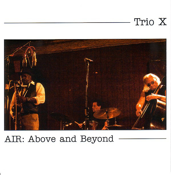 TRIO X (JOE MCPHEE - DOMINIC DUVAL - JAY ROSEN) - Air : Above & Beyond cover