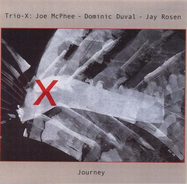 TRIO X (JOE MCPHEE - DOMINIC DUVAL - JAY ROSEN) - Journey cover