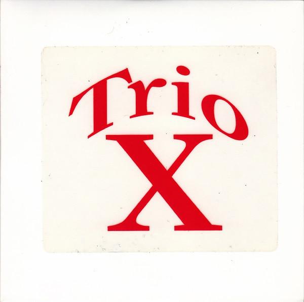 TRIO X (JOE MCPHEE - DOMINIC DUVAL - JAY ROSEN) - Live In Vilnius cover