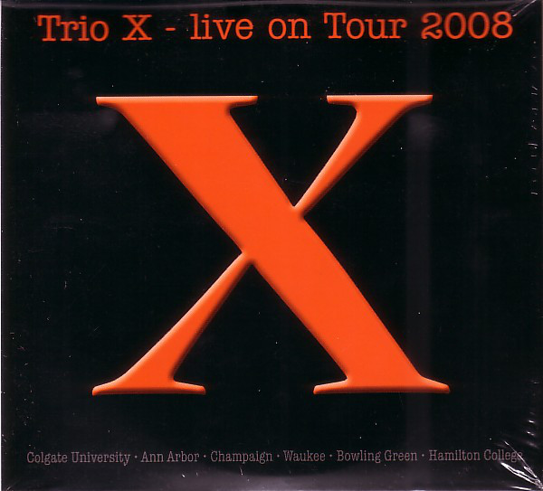 TRIO X (JOE MCPHEE - DOMINIC DUVAL - JAY ROSEN) - Live On Tour 2008 cover
