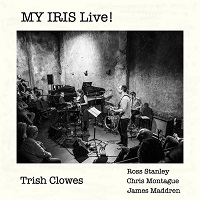 TRISH CLOWES - MY IRIS Live! cover