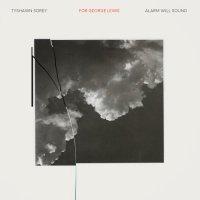TYSHAWN SOREY - Alarm Will Sound & Tyshawn Sorey : For George Lewis | Autoschediasms cover