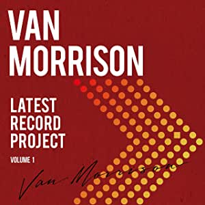 VAN MORRISON - Latest Record Project Vol.1 cover
