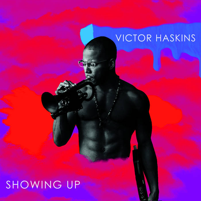 VICTOR HASKINS - Showing Up cover