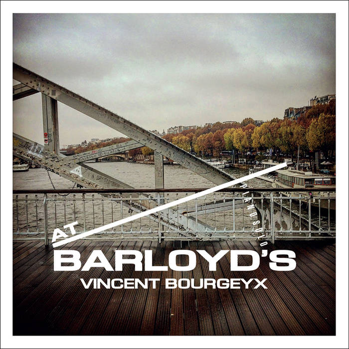 VINCENT BOURGEYX - At Barloyds cover