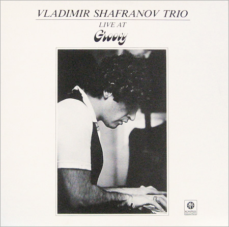 VLADIMIR SHAFRANOV - Live At Groovy cover