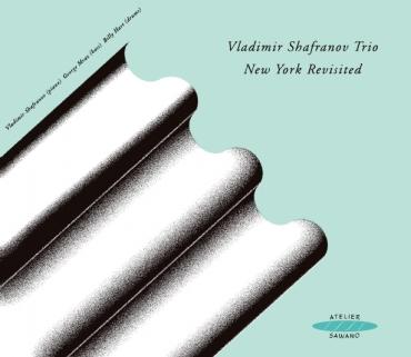 VLADIMIR SHAFRANOV - New York Revisited cover