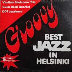 VLADIMIR SHAFRANOV - Vladimir Shafranov Trio / Gusse Rössi Quartet / DDT Jazzband : Live At Groovy cover