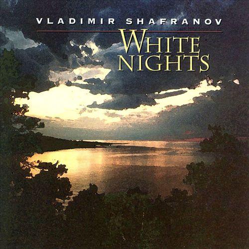 VLADIMIR SHAFRANOV - White Nights cover