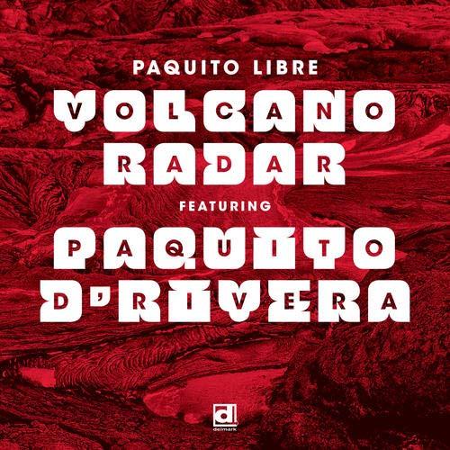 VOLCANO RADAR - Volcano Radar Featuring Paquito Drivera cover
