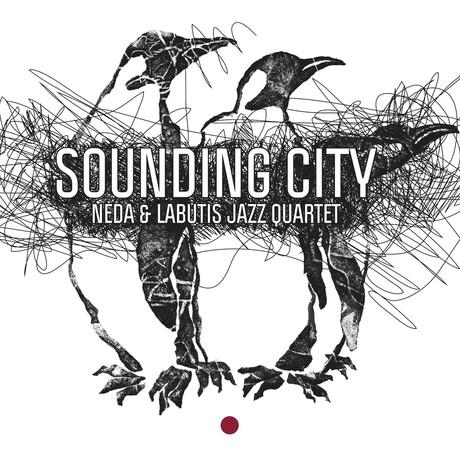 VYTAUTAS LABUTIS - Neda & Labutis Jazz Quartet : Sounding City cover
