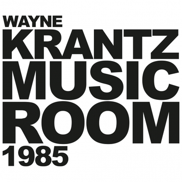 WAYNE KRANTZ - Music Room 1985 cover
