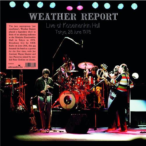 WEATHER REPORT - Live At Shinjuku Koseinenkin Hall, Tokyo, 28 June 1978 cover