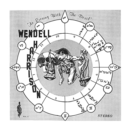 WENDELL HARRISON - An Evening With The Devil : The Complete Edition cover