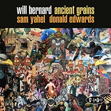 WILL BERNARD - Ancient Grains cover
