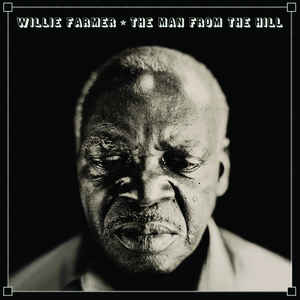 WILLIE FARMER - The Man From The Hill cover