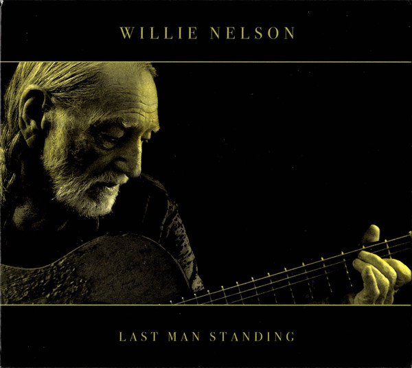 WILLIE NELSON - Last Man Standing cover