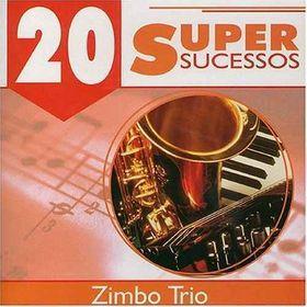 ZIMBO TRIO - 20 Super Sucessos cover