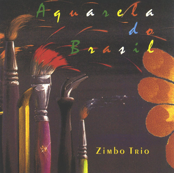 ZIMBO TRIO - Aquarela Do Brasil cover