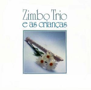 ZIMBO TRIO - Zimbo Trio E As Crianças cover