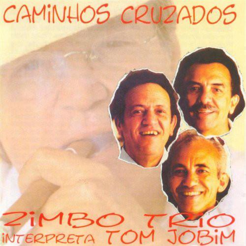 ZIMBO TRIO - Zimbo Trio Interpreta Tom Jobim : Caminhos Cruzados cover
